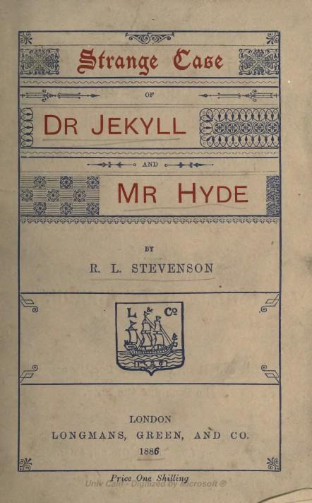 Первое издание романа. Лондон, Лонгманс и Грин, 1886. Дата на обложке была пропечатана с ошибкой и исправлена издателями.