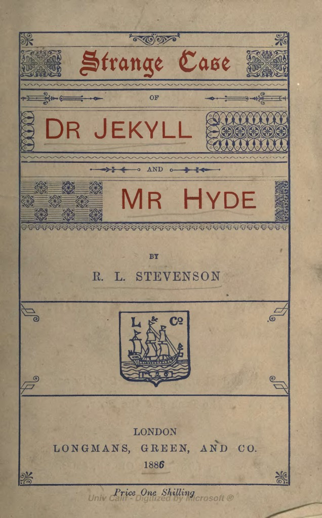 duak identity in stevensons famous novel strange case of dr jekyll and mr hyde Successful and famous, he died at a young age in 1894 interestingly enough, stevenson later claimed that the plot of the strange case of dr jekyll and mr hyde was revealed to him in a dream.
